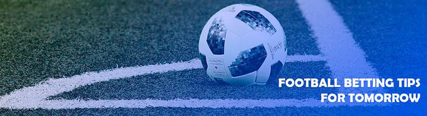 Football Betting Tips For Tomorrow